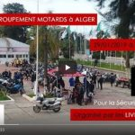 [VIDEO] Le grand regroupement des motards, organisé par les Live To Ride DZ