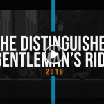 VIDÉO 4 : The Distinguished Gentleman's Ride 2019